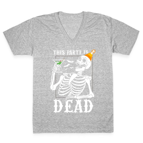 This Party Is Dead V-Neck Tee Shirt