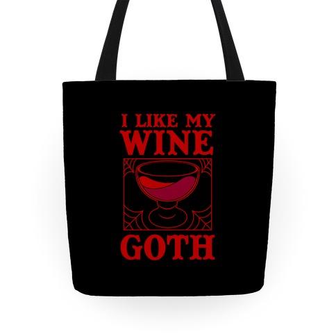 I Like My Wine Goth Tote