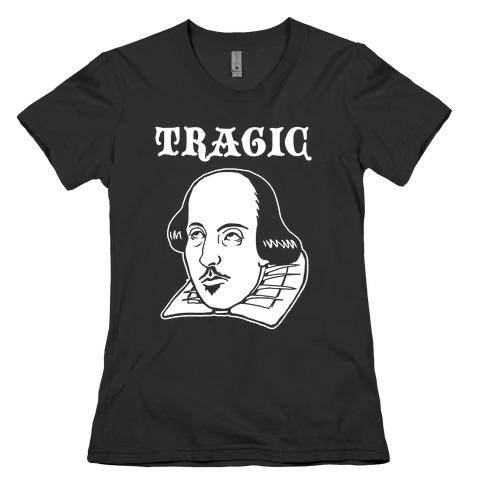 Tragic (Shakespeare) Womens T-Shirt
