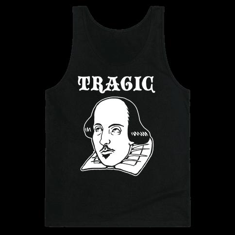 Tragic (Shakespeare) Tank Top