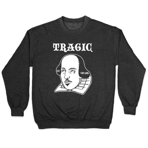 Tragic (Shakespeare) Pullover