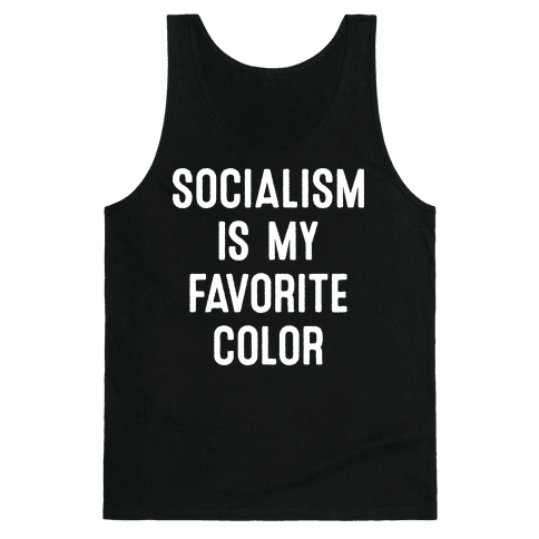 Socialism Is My Favorite Color Tank Top