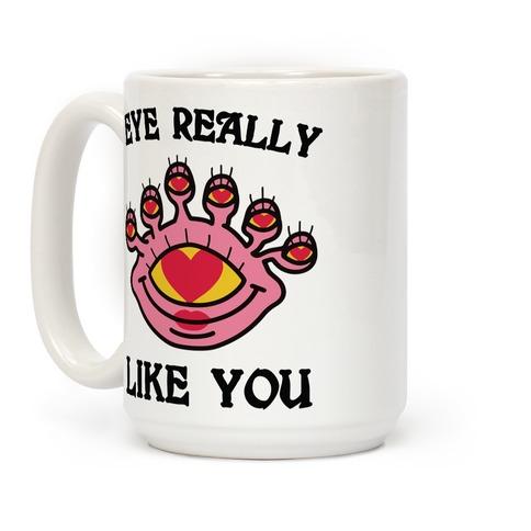 Eye Really Like You Coffee Mug