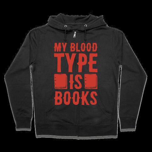 My Blood Type Is Books White Print Zip Hoodie