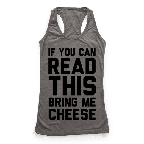 If You Can Read This Bring Me Cheese
