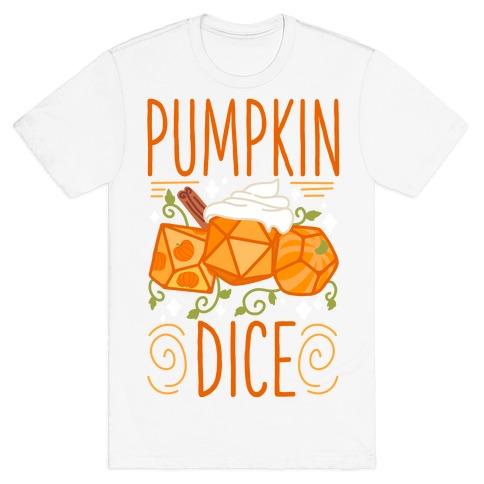 Pumpkin Dice T-Shirt