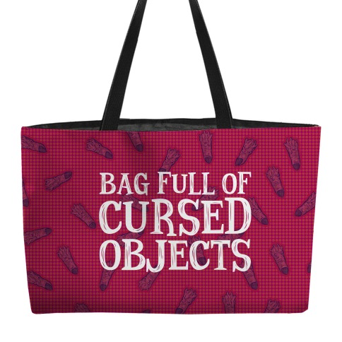 Bag Full of Cursed Objects Weekender Tote