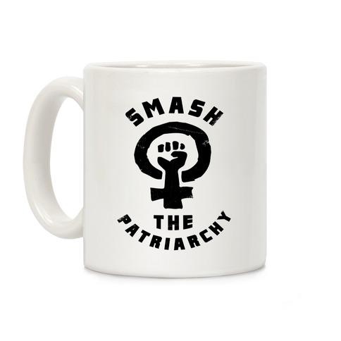 Smash The Patriarchy Coffee Mug