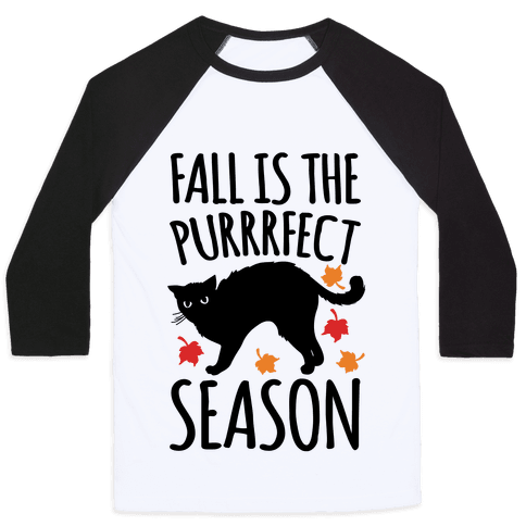 Fall Is The Purrrfect Season Cat Parody Baseball Tee