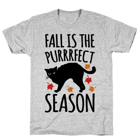 Fall Is The Purrrfect Season Cat Parody T-Shirt