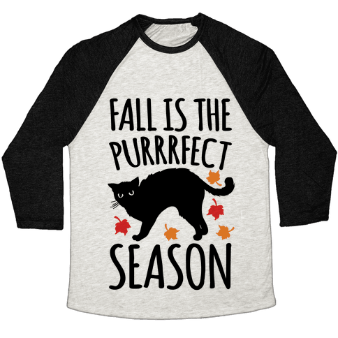 Fall Is The Purrrfect Season Cat Parody Baseball Tee