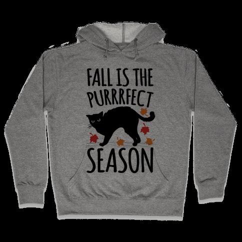 Fall Is The Purrrfect Season Cat Parody Hooded Sweatshirt