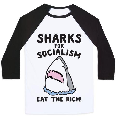 Sharks For Socialism Parody Baseball Tee