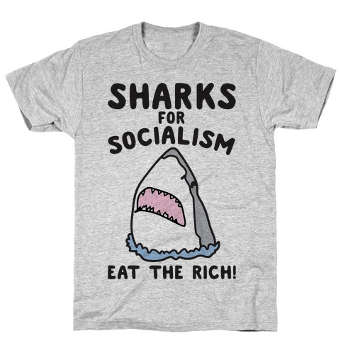 Sharks For Socialism Parody T-Shirt