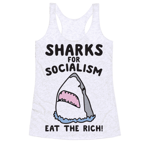 Sharks For Socialism Parody Racerback Tank Top