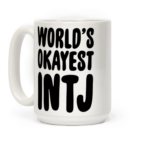 World's Okayest INTJ Coffee Mug
