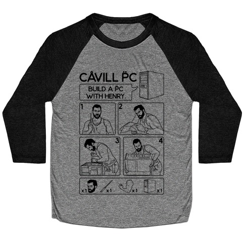 Cavill PC Parody Baseball Tee