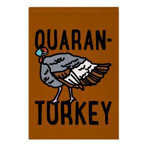 Quaran-Turkey Garden Flag