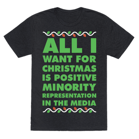 All I Want For Christmas Is Positive Minority Representation In The Media