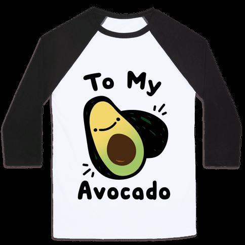 (You're The Toast) To My Avocado White Print Baseball Tee