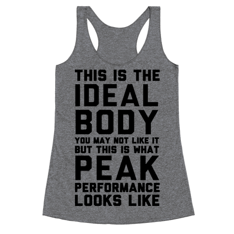 This Is The Ideal Body Racerback Tank Top