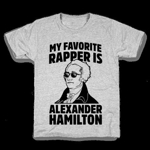 My Favorite Rapper is Alexander Hamilton Kids T-Shirt