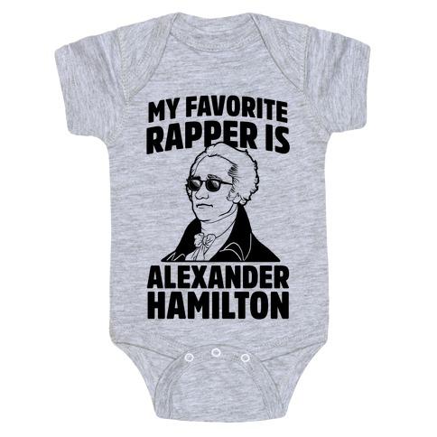 My Favorite Rapper is Alexander Hamilton Baby Onesy