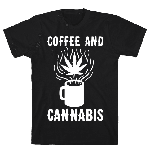 Coffee And Cannabis Mens T-Shirt