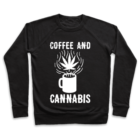 Coffee And Cannabis Pullover