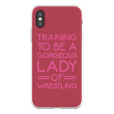 Training To Be A Gorgeous Lady Of Wrestling Phone Flexi-Case