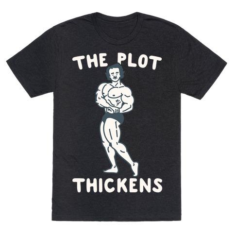 The Plot Thickens Poe Parody T-Shirt
