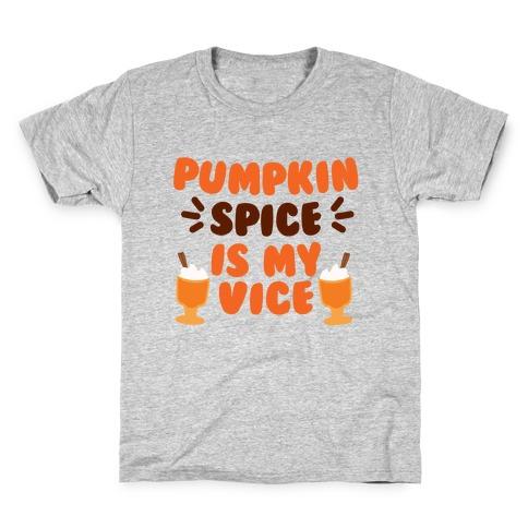 Pumpkin Spice is my Vice Kids T-Shirt