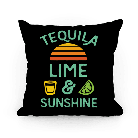 Tequila Lime And Sunshine Pillow
