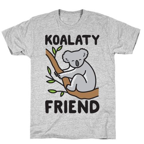 Koalaty Friend T-Shirt