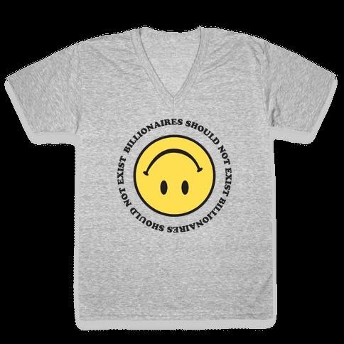 Billionaires Should Not Exist Upside-Down Smiley Face V-Neck Tee Shirt