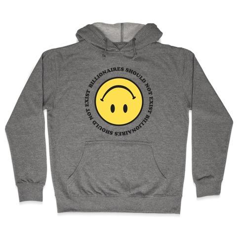 Billionaires Should Not Exist Upside-Down Smiley Face Hooded Sweatshirt