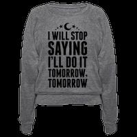 I'll Stop Saying I Will Do It Tomorrow, Tomorrow