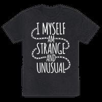 I Myself am Strange and Unusual
