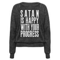 Satan is Happy With Your Progress