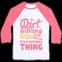Dirt & Bling It's A Softball Thing