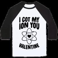 I Got My Ion You, Valentine