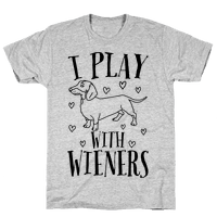 I Play With Wieners
