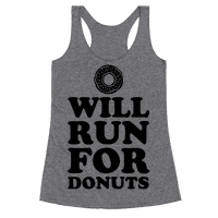 Will Run for Donuts Racerback