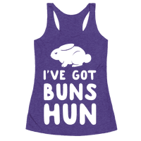 I've Got Buns, Hun Racerback