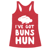I've Got Buns, Hun