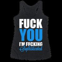 Fuck You! I'm Fucking Sophisticated!