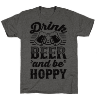 Drink Beer And Be Hoppy