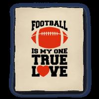 Football Is My One True Love Blanket