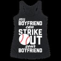 My Boyfriend Can Strike Out Your Boyfriend