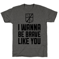 I Wanna Be Brave Like You